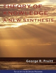 Theory of Knowledge - A New Synthesis